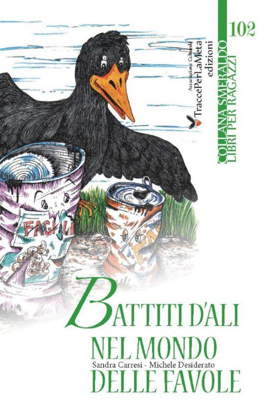 Presentazione libro: Battiti d'ali nel mondo delle favole di Sandra Carresi e Michele Desiderato