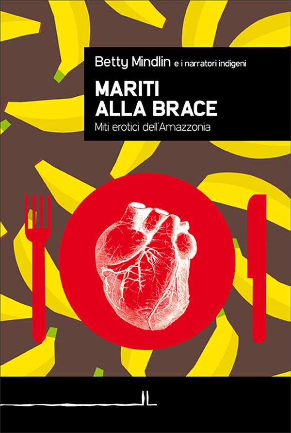 """8 e 14 ottobre 2013 – Presentazione libro: """"Mariti alla brace"""" di Betty Mindlin – ed. La Linea"""