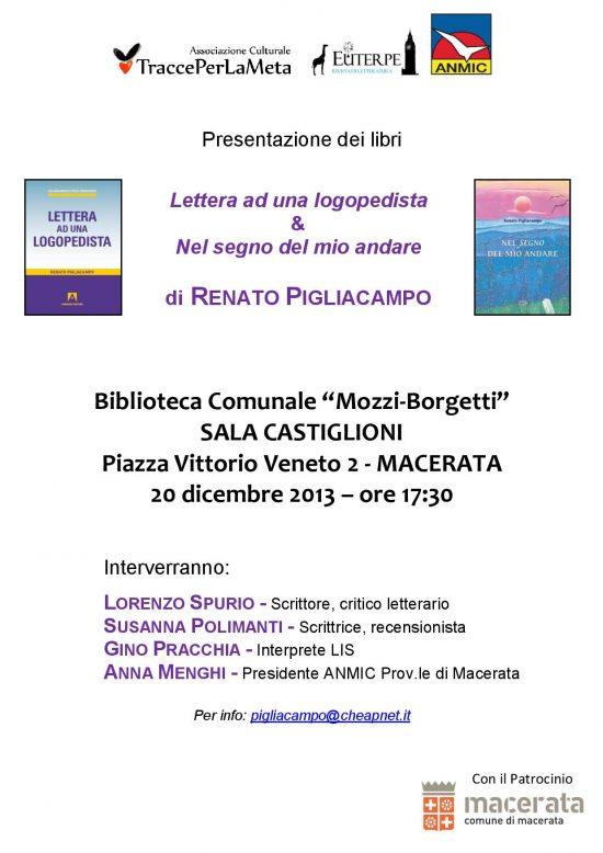 20.12.2013 – Presentazione Libri: Lettera ad una logopedista e Nel segno del mio andare di Renato Pigliacampo