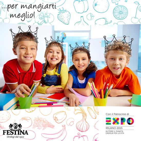 "EXPO Milano 2015 – ""…per mangiarti meglio!"" Festina Group, Golden Sponsor"