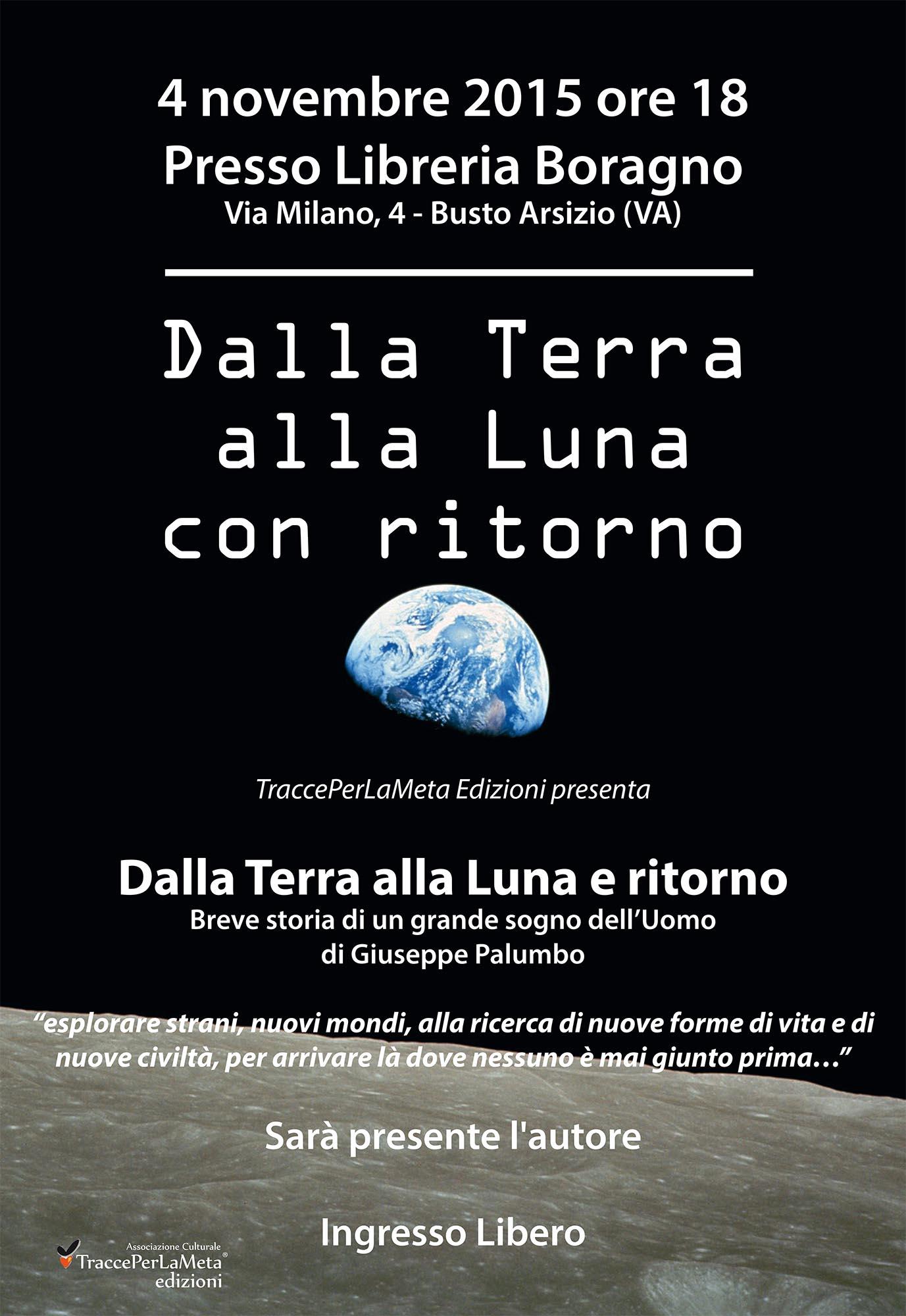 """4 novembre 2015 – presentazione libro """"Dalla Terra alla Luna con ritorno"""" di Giuseppe Palumbo"""