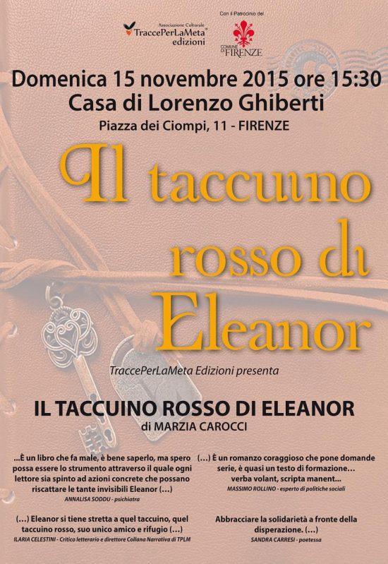 """15.11.2015 – Presentazione libro """"Il taccuino rosso di Eleanor"""" di Marzia Carocci – Dedicato a quelle donne che hanno subìto, donne violate, ferite, umiliate, dimenticate."""