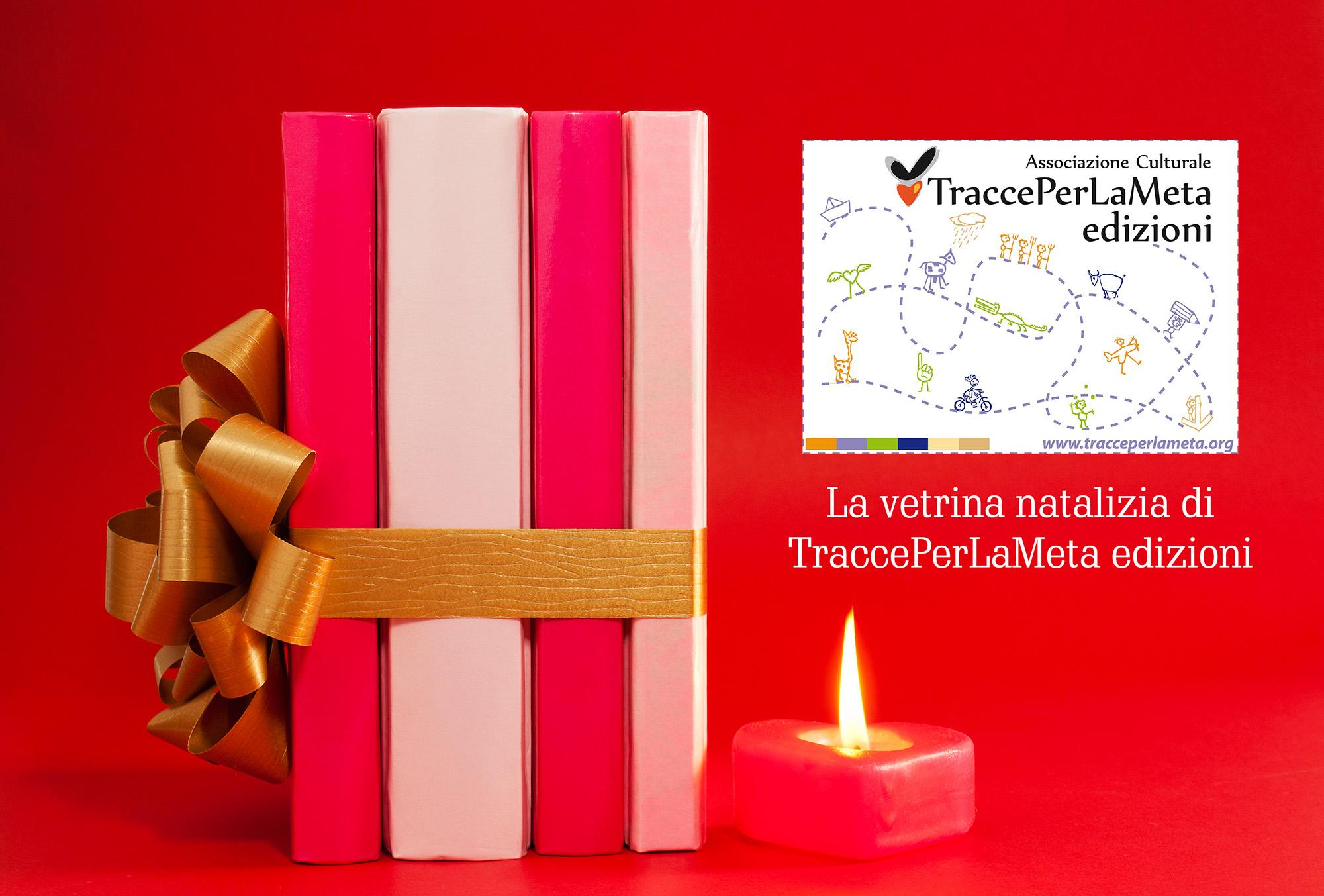 Vetrina natalizia di TraccePerLaMeta Edizioni