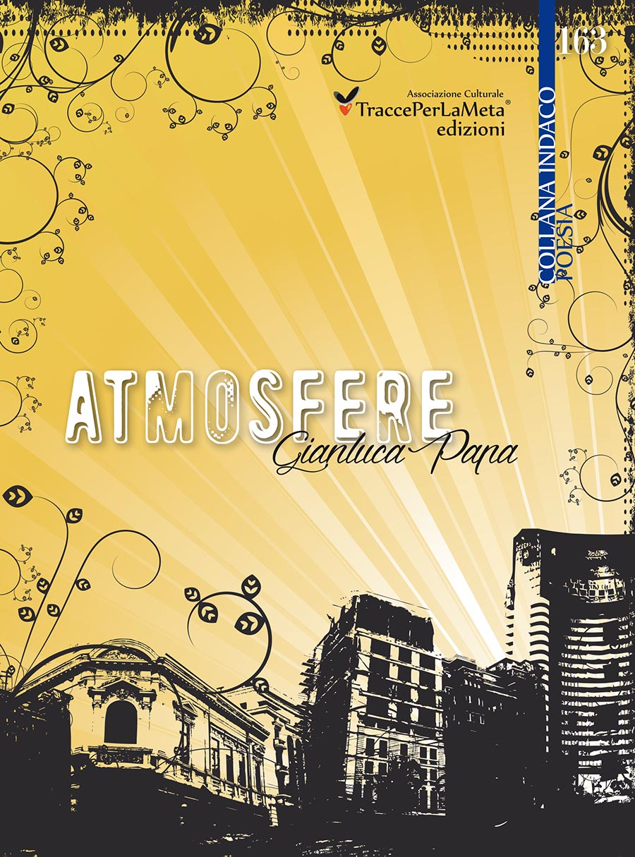 """Una dimensione superiore, trascendente e infinita; esce """"Atmosfere"""" di Gianluca Papa"""