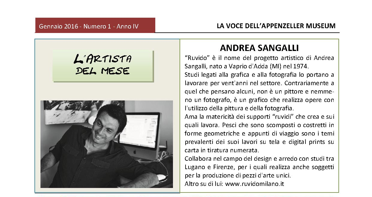 Gennaio 2016, n.1, La Voce dell'Appenzeller Museum – Andrea Sangalli L'artista del mese