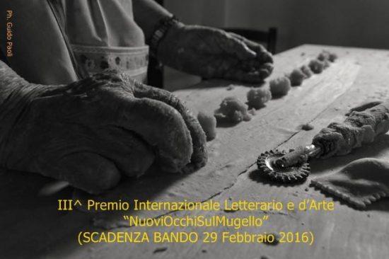 """Scadenza 29.2.2016 –  III Premio Internazionale Letterario e d'Arte """"NuoviOcchiSulMugello"""""""