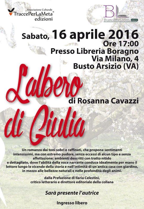 """16 aprile 2016 – Presentazione Libro """"L'albero di Giulia"""" di Rosanna Cavazzi"""