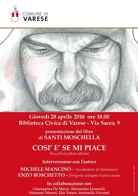 """28.4.2016 – Presentazione libro di """"Così è se Mi Piace"""" di Santi Moschella"""