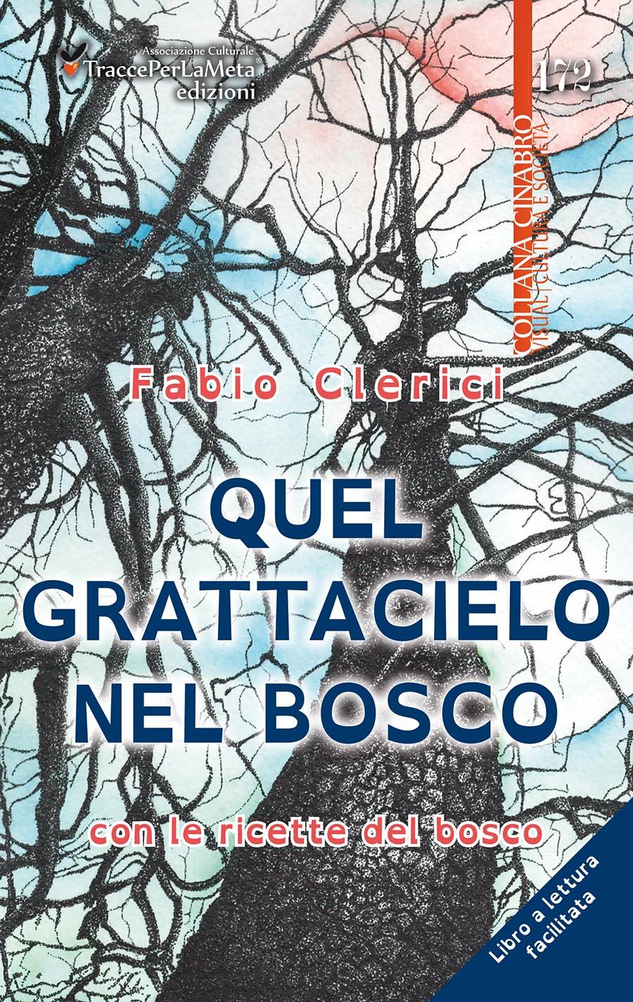 """""""Quel grattacielo nel bosco"""" di Fabio Clerici, Recensione di Ilaria Celestini"""