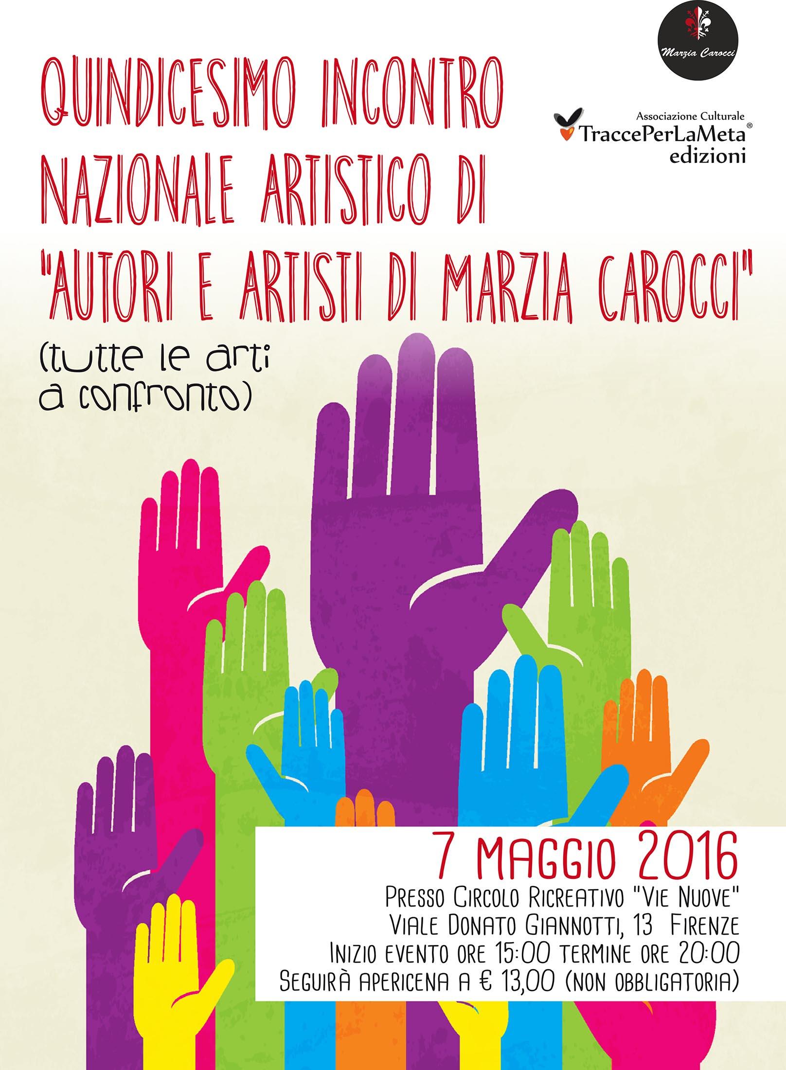 """7.5.2015 – 15° Incontro Nazionale Artistico di """"Autori e Artisti di Marzia Carocci"""""""