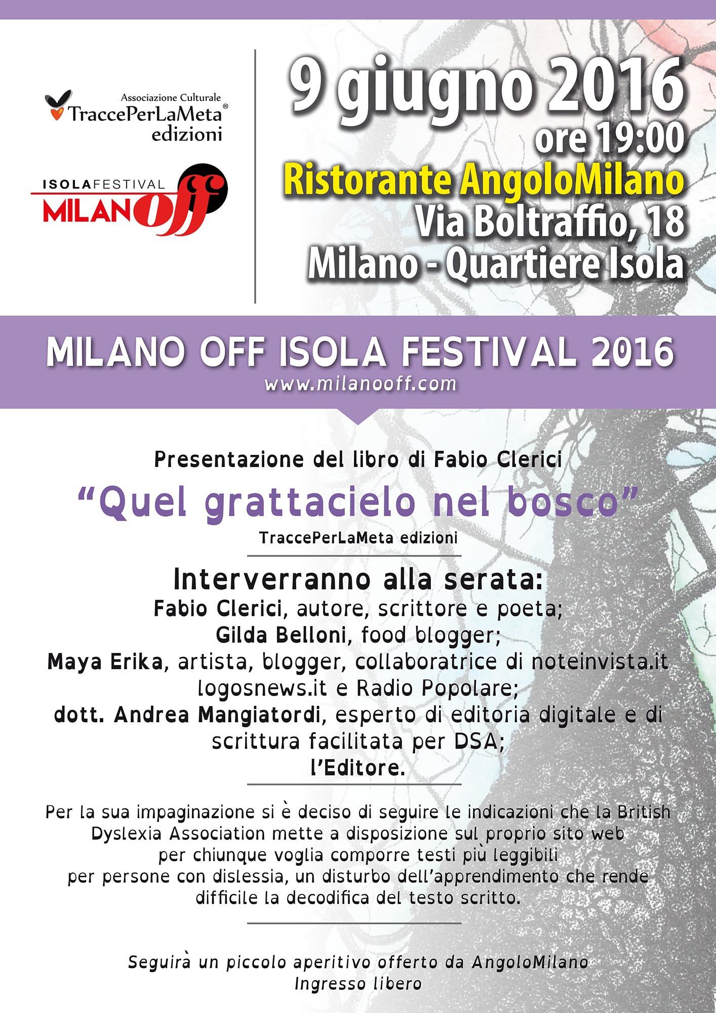 """9.6.2016 – Milano Off Isola – Presentazione libro di """"Quel grattacielo nel bosco"""" di Fabio Clerici"""
