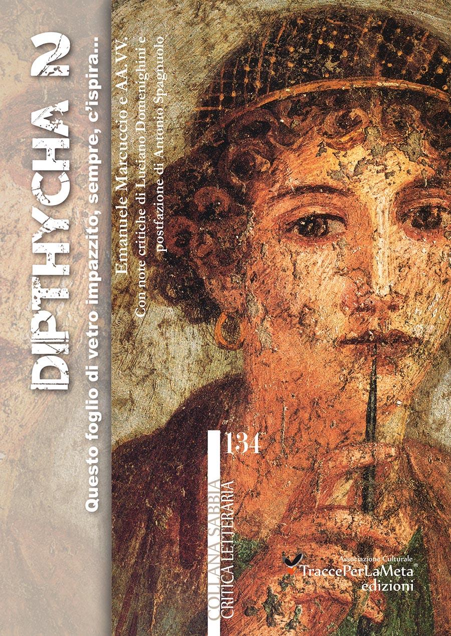 """La voce di venti poeti in """"Dipthycha 2"""", opera critico-antologica ideata e curata dal poeta Emanuele Marcuccio"""