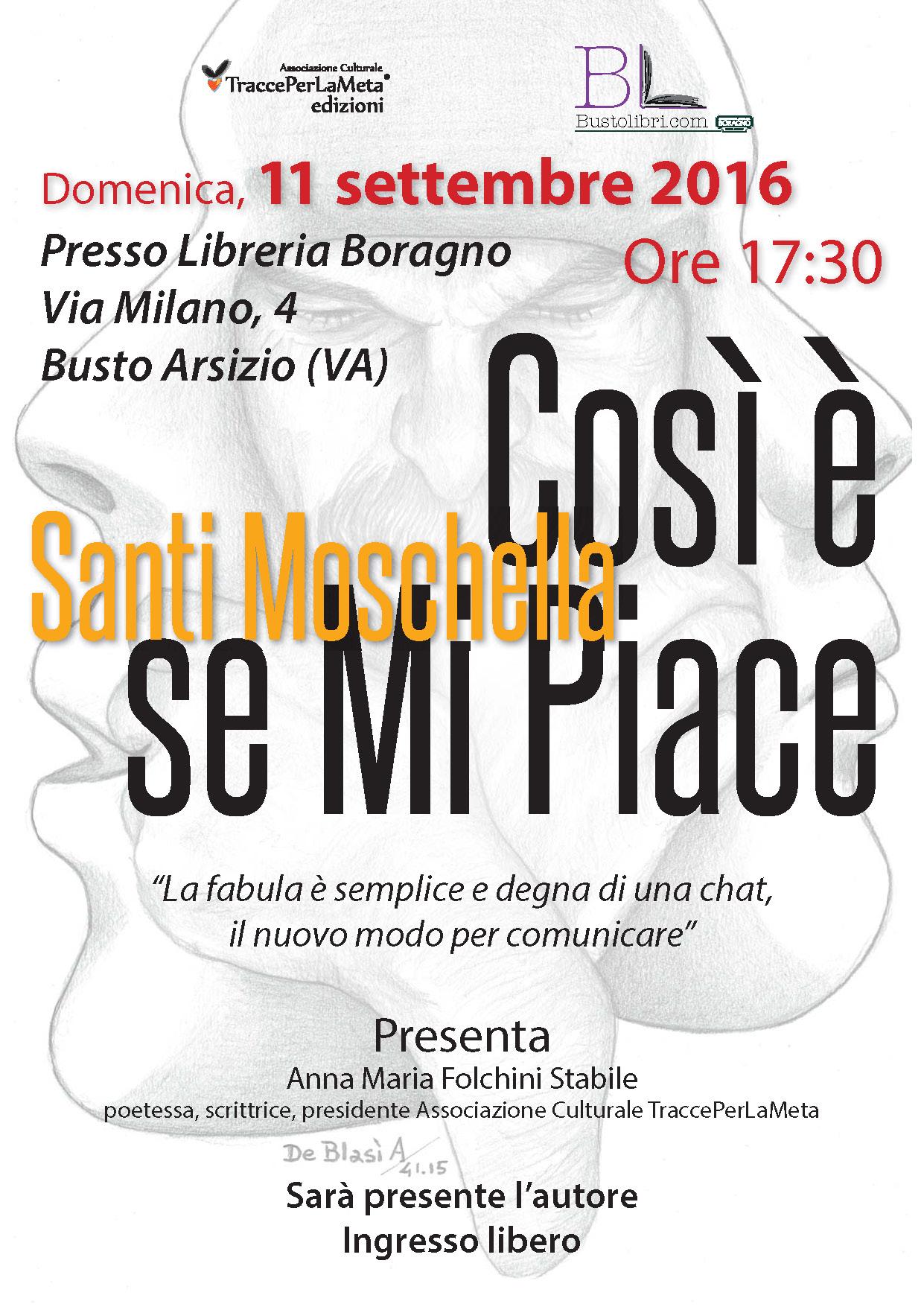 """11.9.2016 – Presentazione libro """"Così è se Mi Piace"""" di Santi Moschella"""