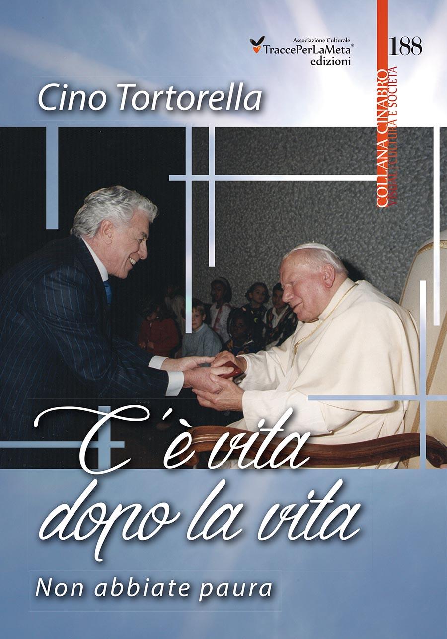 """Esce """"C'è vita dopo la vita. Non abbiate paura"""" il nuovo libro di Cino Tortorella, Mago Zurlì e conduttore de """"Lo Zecchino d'Oro"""""""