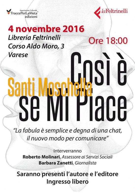 """4.11.2016 – Presentazione libro """"Così è se Mi Piace"""" di Santi Moschella"""