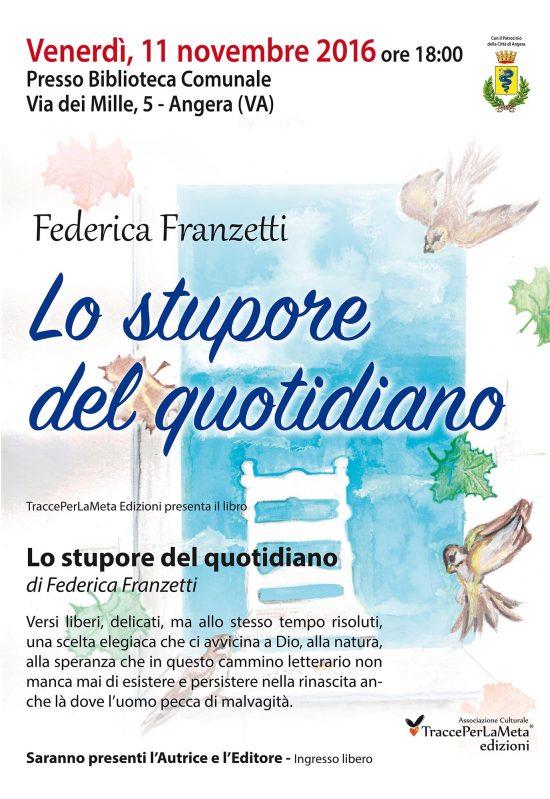 """11.11.2016 Presentazione del libro """"Lo stupore del quotidiano"""" di Federica Franzetti"""