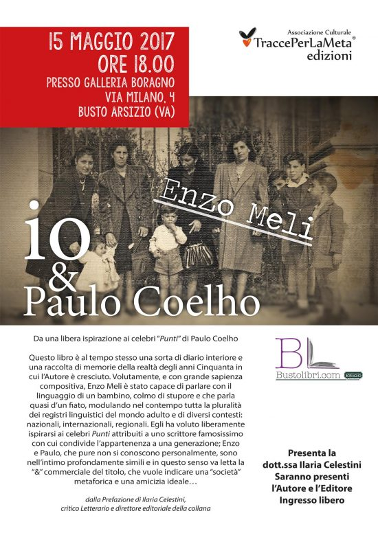 """15 maggio 2017 – Presentazione Libro """"io & Paulo Coelho"""" di Enzo Meli"""