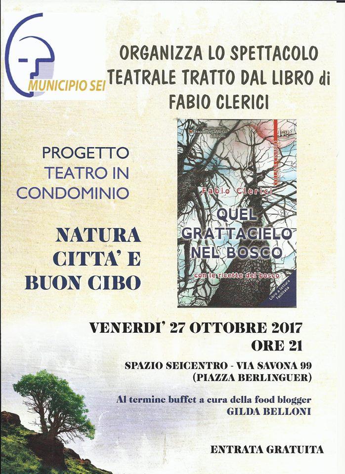 """27.10.2017 – Progetto TEATRO IN CONDOMINIO – Tratto dal libro """"Quel grattacielo nel bosco"""" di Fabio Clerici"""
