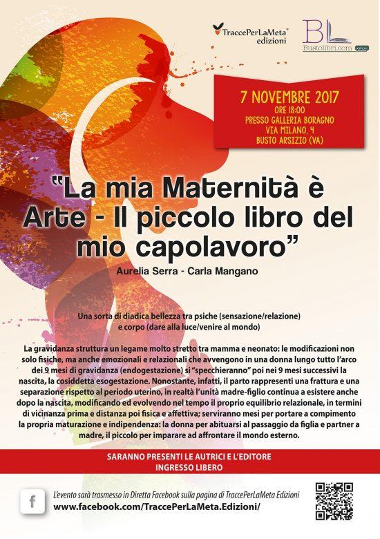 """7.11.2017 – Presentazione Libro """"La mia Maternità è Arte"""" di Aurelia Serra e Carla Mangano"""