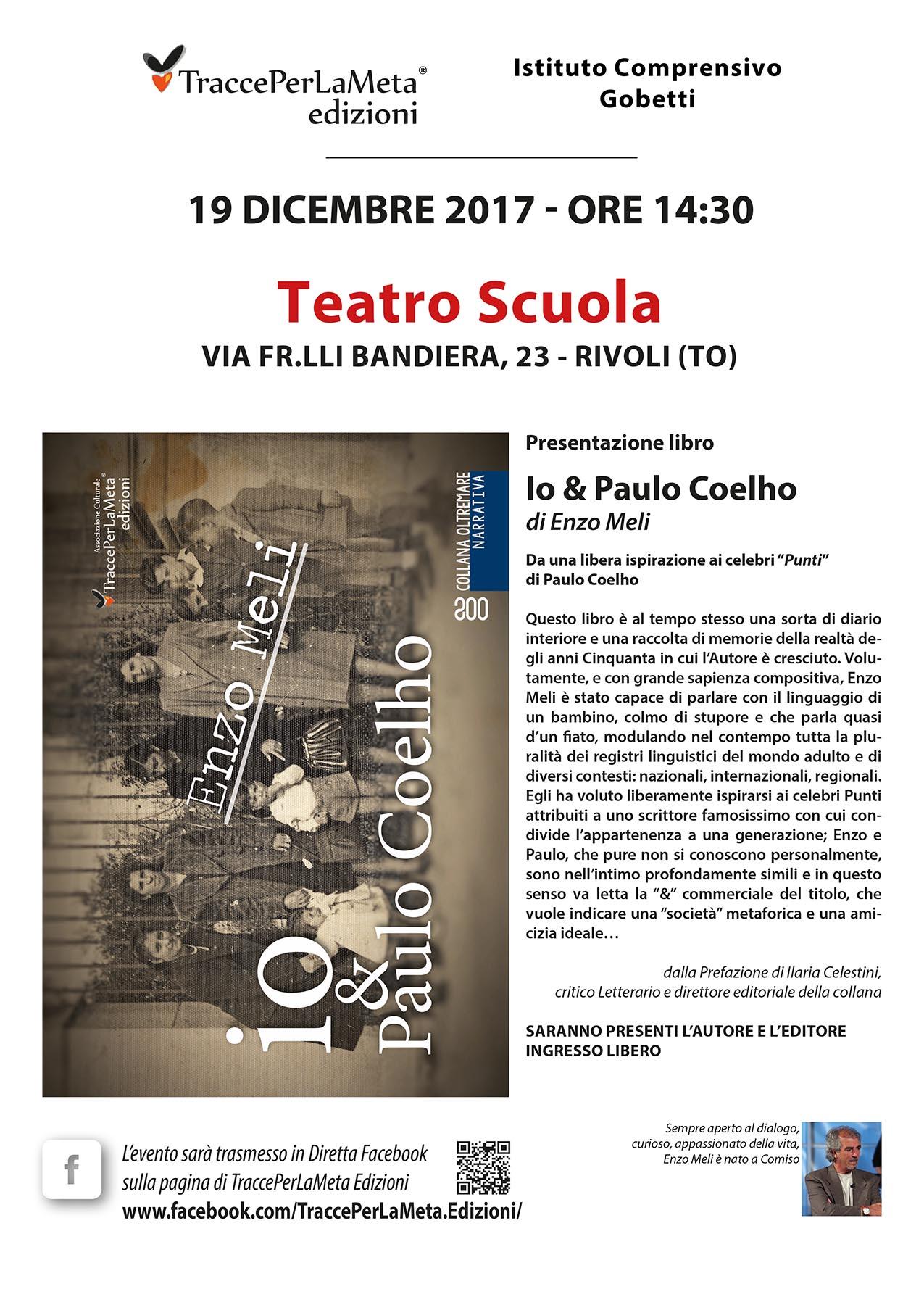 19.12.2017 – Ist. Compr. Gobetti ed Enzo Meli – io & Paulo Coelho – LIVE FACEBOOK