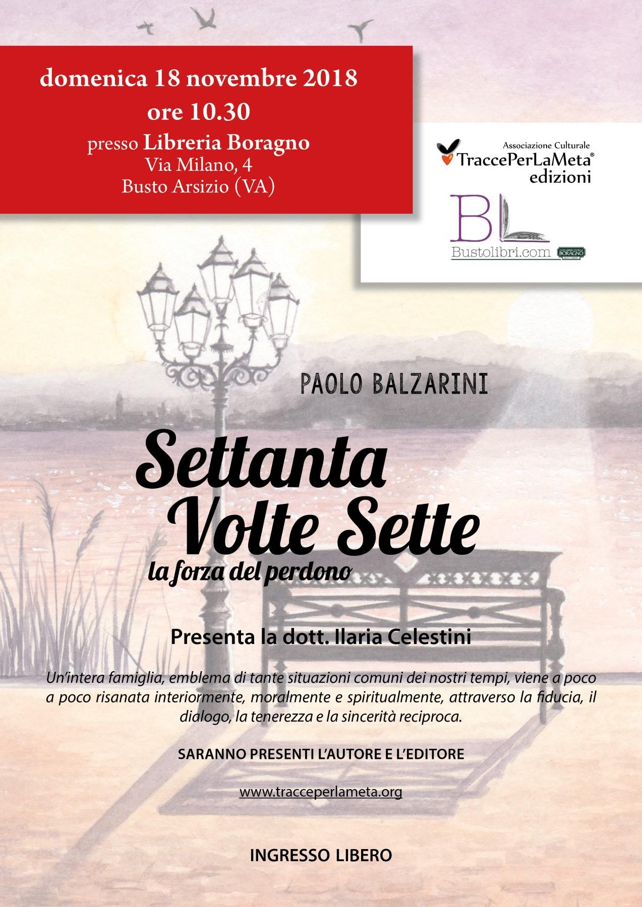 """18.11.2018 Presentazione libro """"Settanta volte sette"""" di Paolo Balzarini"""