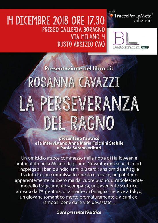 """14.12.2018 – Presentazione Libro """"La perseveranza del ragno"""" di Rosanna Cavazzi"""