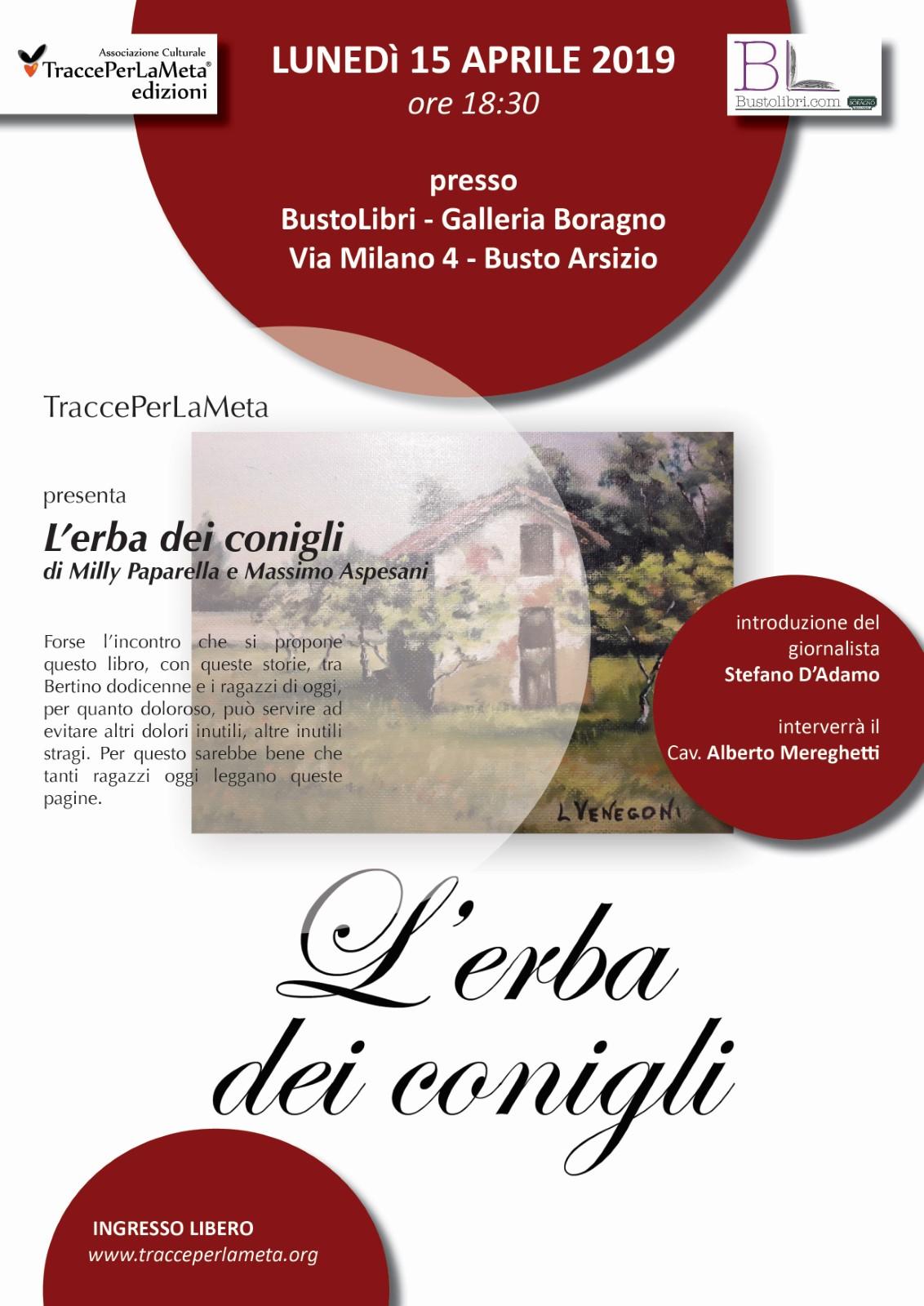 """15.4.2019 – Presentazione del libro """"L'erba dei conigli"""" di Milly Paparella e Massimo Aspesani"""