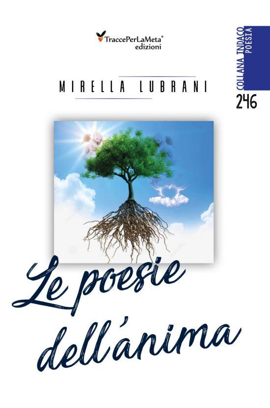"""18.11.2019 – Ecco il video della presentazione della silloge della poetessa Mirella Lubrani, intitolata """"Le poesie dell'anima"""""""