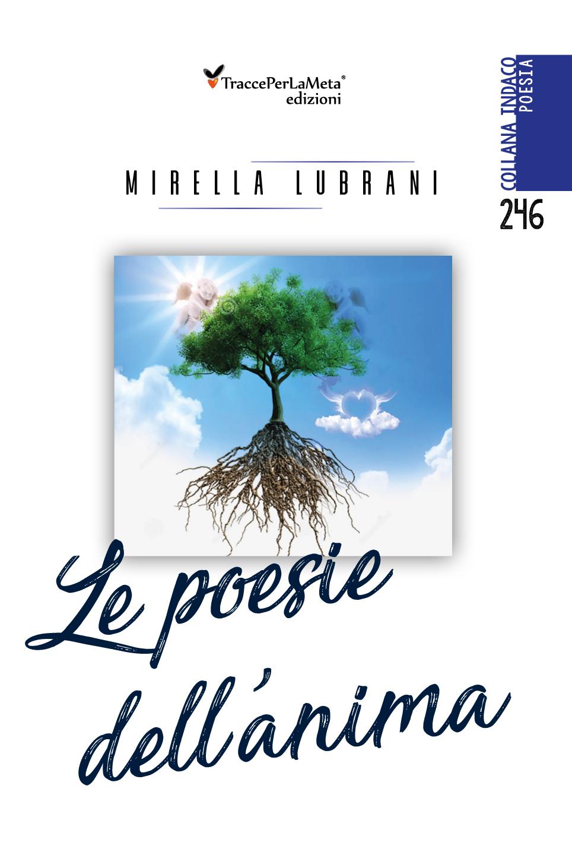"""E' uscito """"Le poesie dell'anima"""" di Mirella Lubrani"""