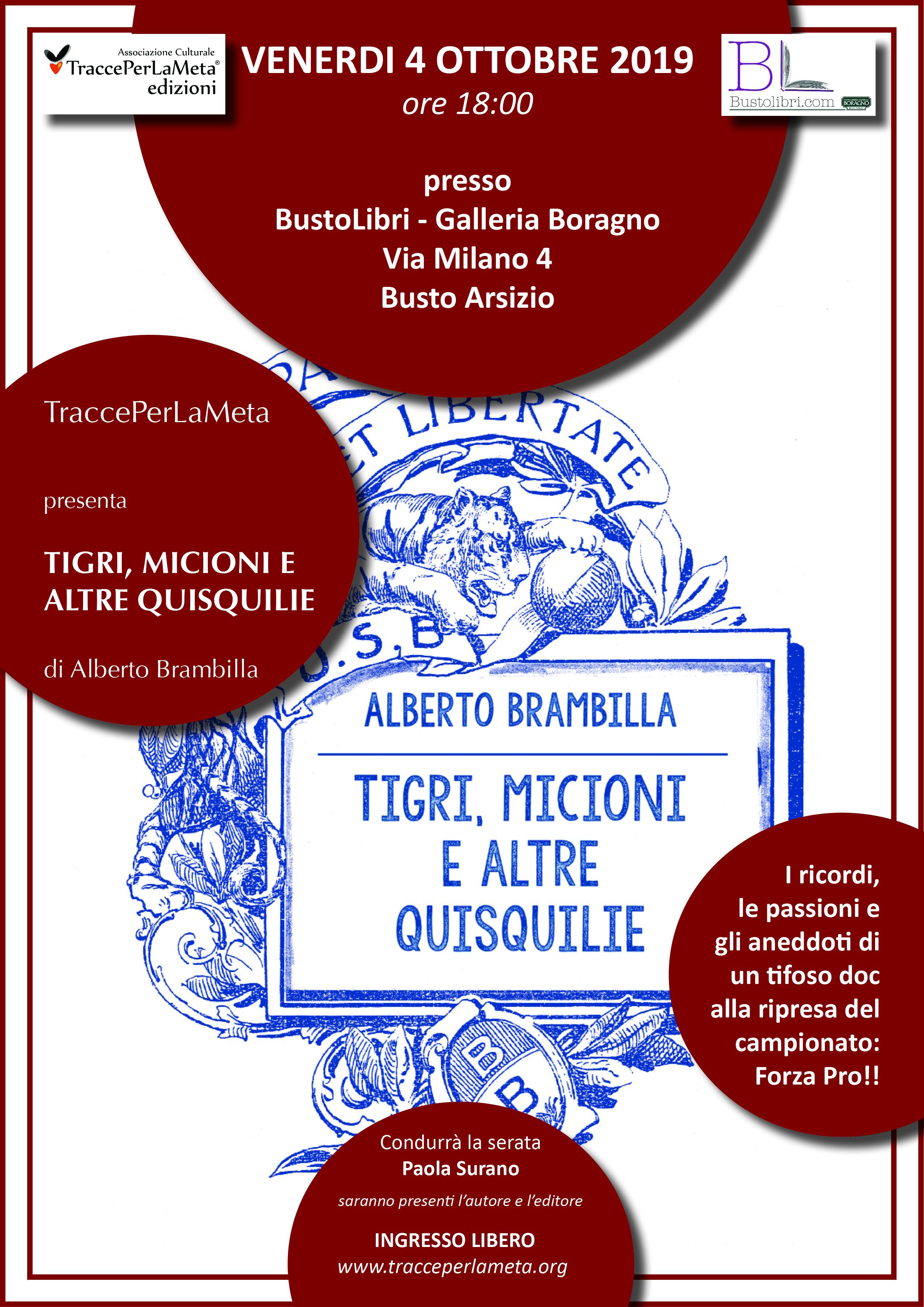 """4.10.2019 – Presentazione del libro """"TIGRI, MICIONI E ALTRE QUISQUILIE"""" di Alberto Brambilla"""