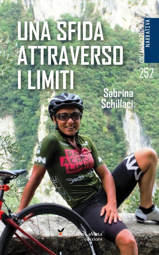 """E' uscito """"Una sfida oltre i limiti"""" di Sabrina Schillaci"""