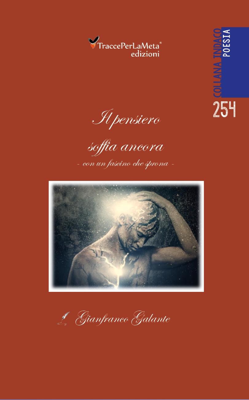 """E' uscito """"Il pensiero soffia ancora"""" di Gianfranco Galante"""