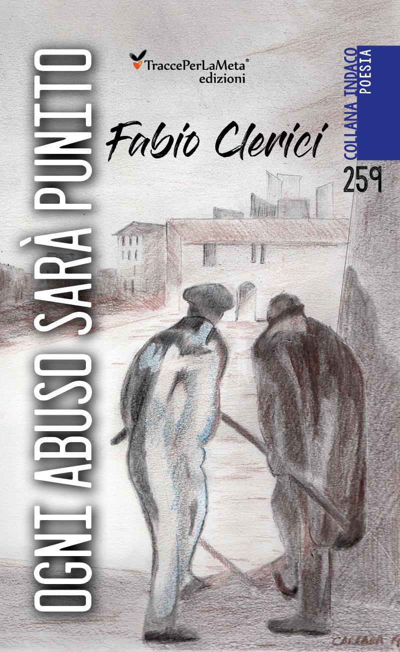 """E' uscito """"Ogni abuso sarà punito"""" di Fabio Clerici"""