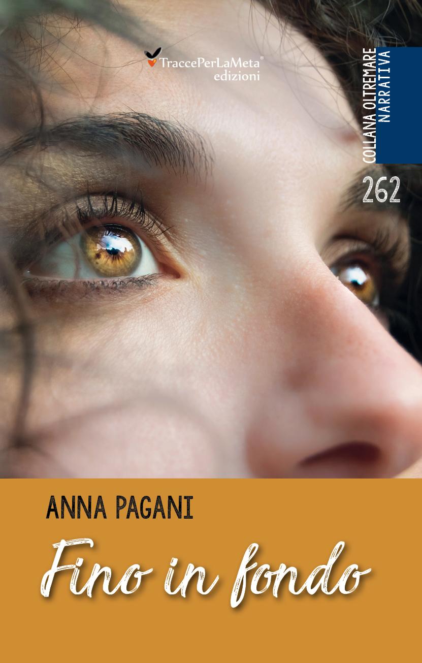 """E' uscito l'ebook tratto dal libro di Anna Pagani """"Fino in fondo"""""""