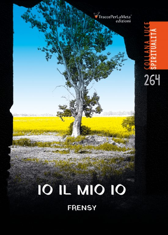 """E' uscito """"Io il mio io"""" di Frensy (Francesco Castegnaro)"""