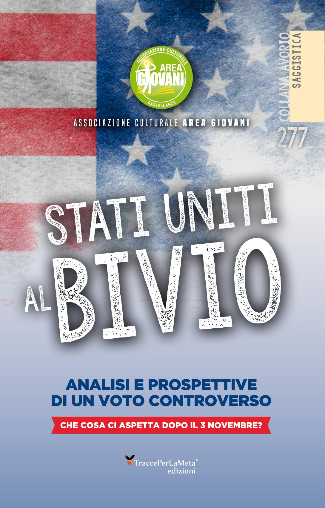 """È in libreria il libro """"Stati Uniti al bivio"""" di A.A.V.V."""