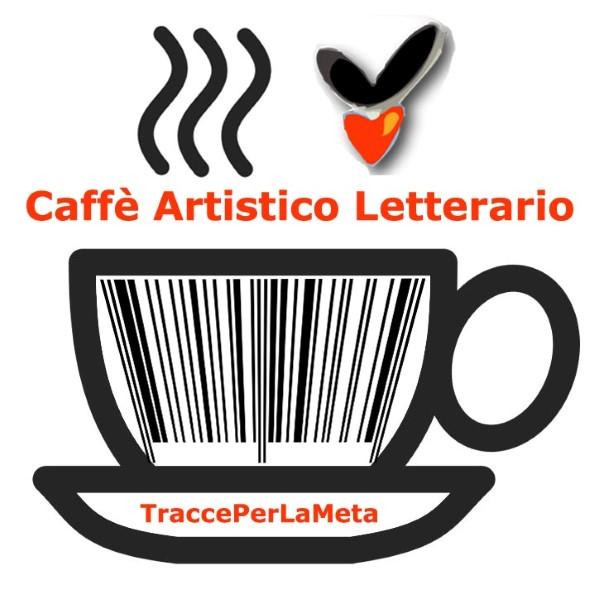 Caffè Artistico Letterario – 21 maggio 2013