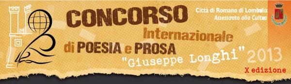 """Scadenza 20.10.2013 – Concorso Internazionale di Poesia e Prosa """"Giuseppe Longhi"""" 2013"""