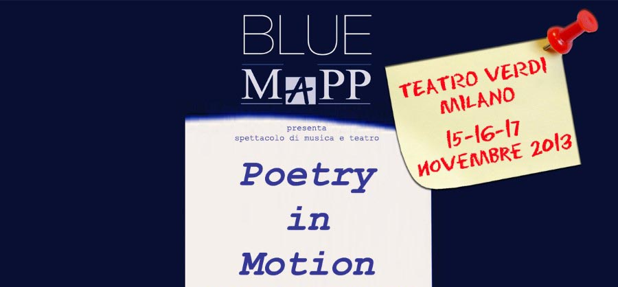 15-16-17.11.2013 – Poetry in Motion – Dialoghi tra versi e note