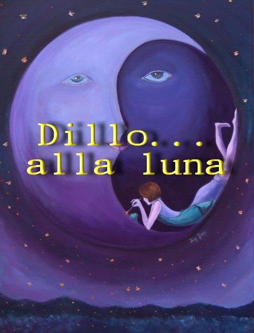 """Scadenza 28.2.2014 – L'Accademia Barbanera presenta: Antologia a tema """"DILLO ALLA LUNA"""""""