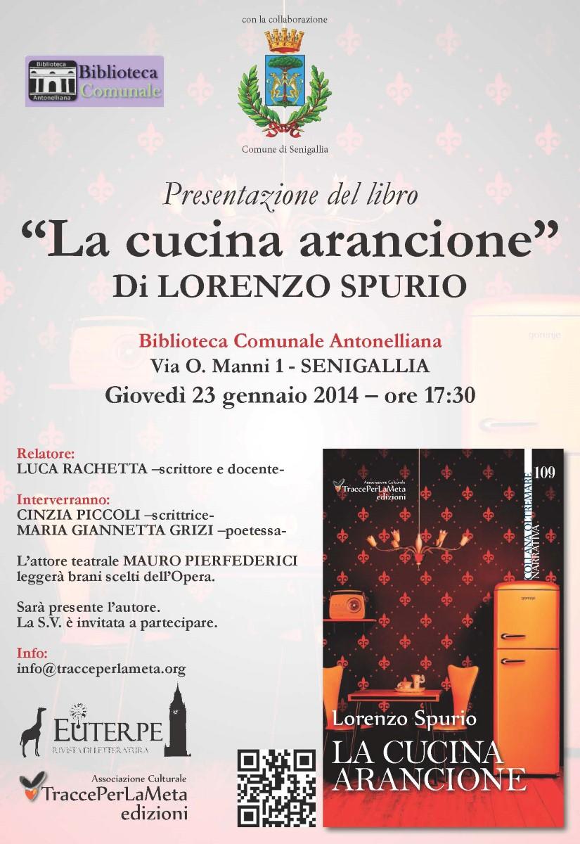 23.1.2014 – Presentazione libro: La cucina arancione di Lorenzo Spurio