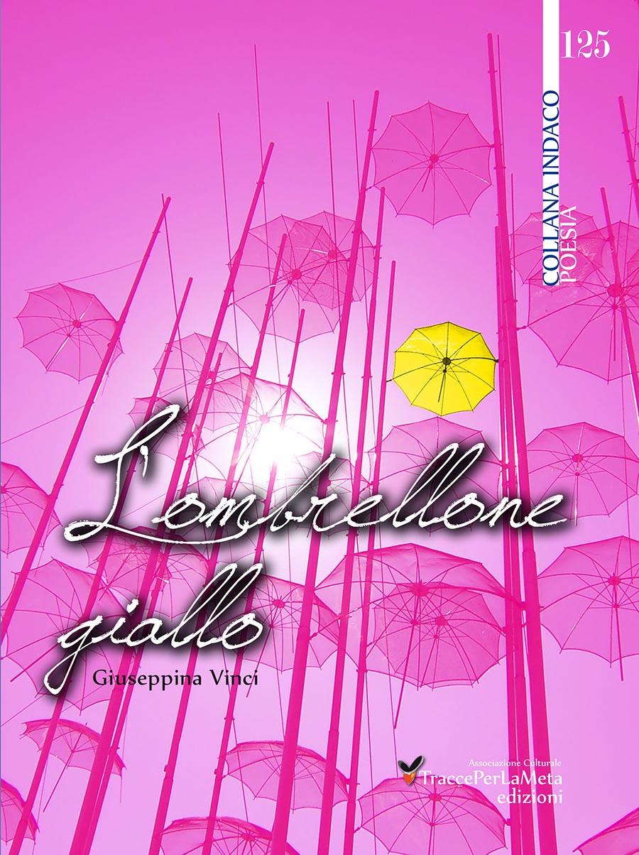 L'ombrellone giallo: la nuova silloge poetica della siciliana Giuseppina Vinci