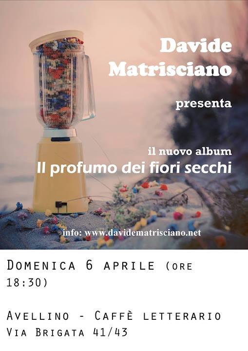 6.4.2014 – Davide Matrisciano presenta il nuovo album ad Avellino