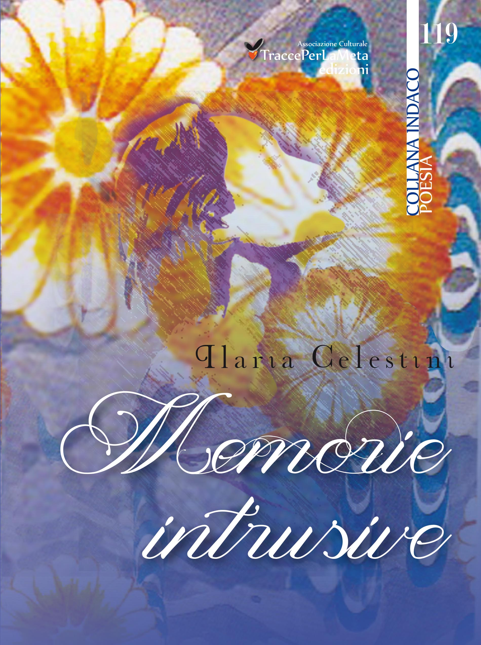 ebook – Memorie Intrusive di Ilaria Celestini