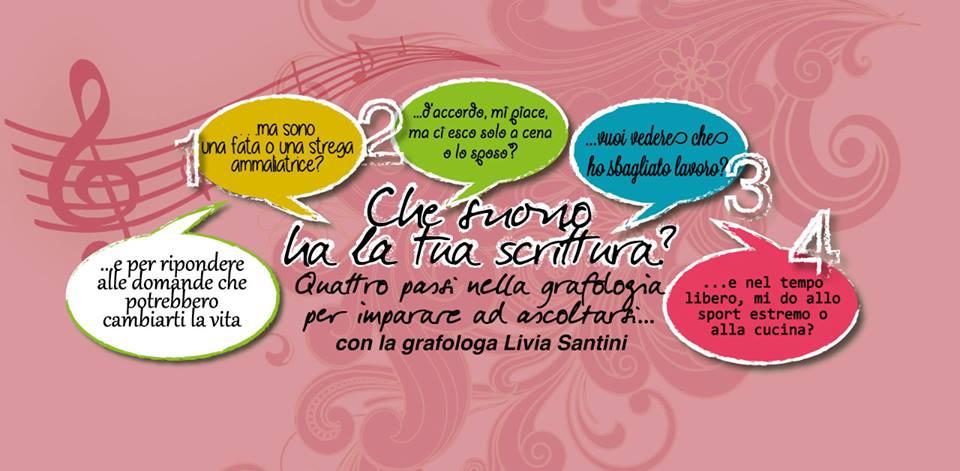 4 PASSI NELLA GRAFOLOGIA con la grafologa Livia Santini