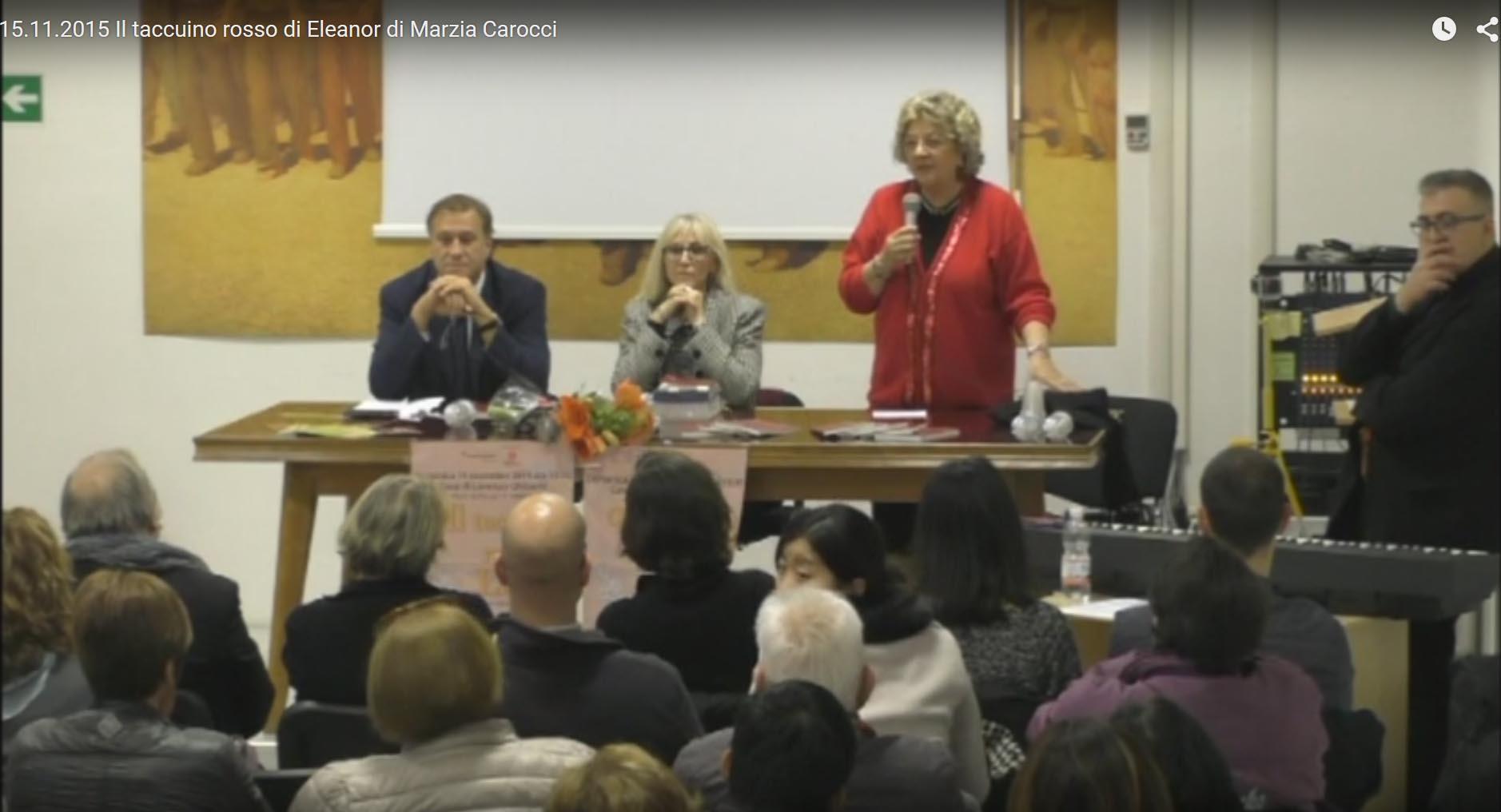 Video – Il taccuino rosso di Eleanor di Marzia Carocci – 15 novembre 2015