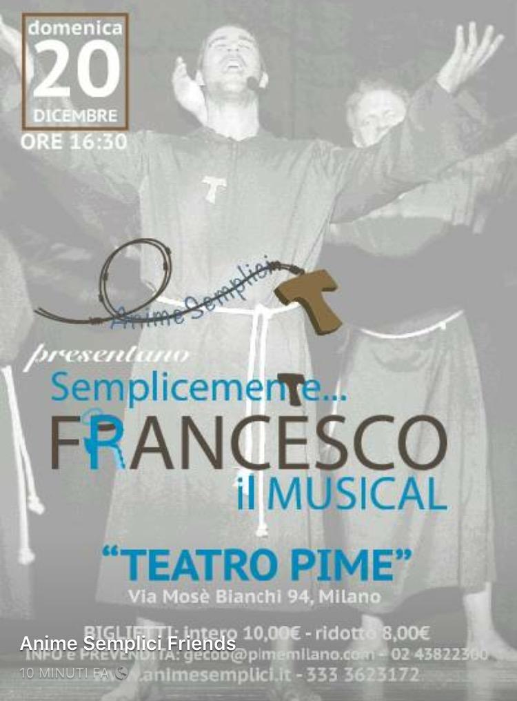 20 dicembre 2015 ore 16:30 – Semplicemente Francesco, Il Musical – Teatro PIME Milano