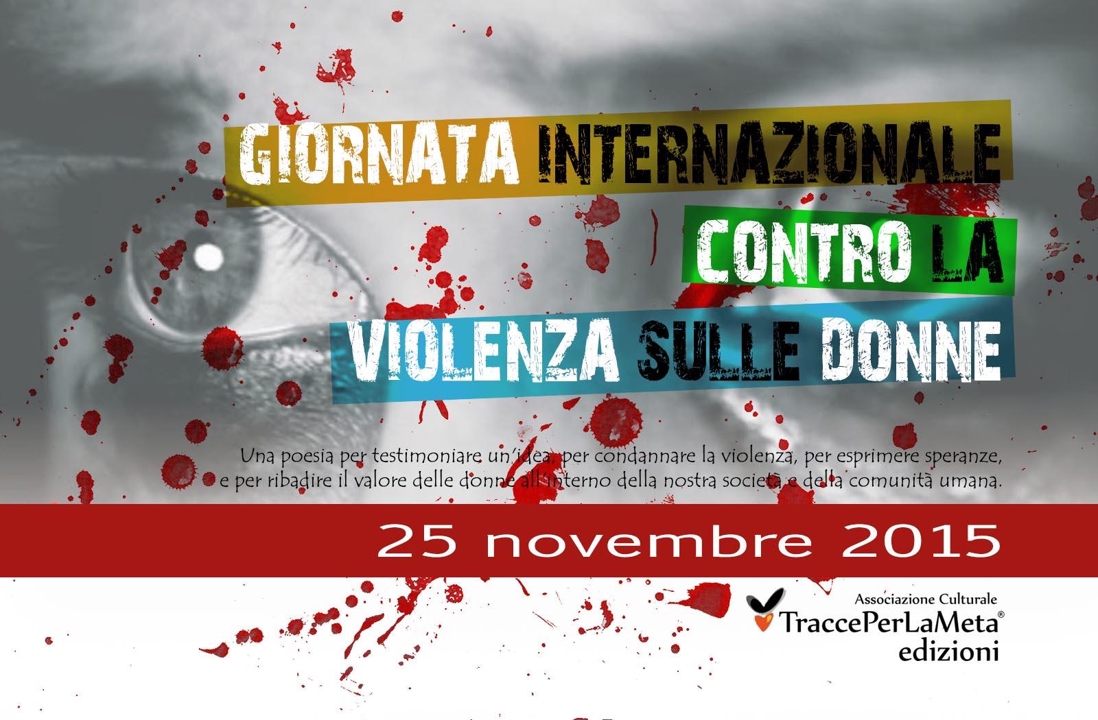 25 Novembre 2015 – Giornata Internazionale contro la #Violenza sulle #Donne