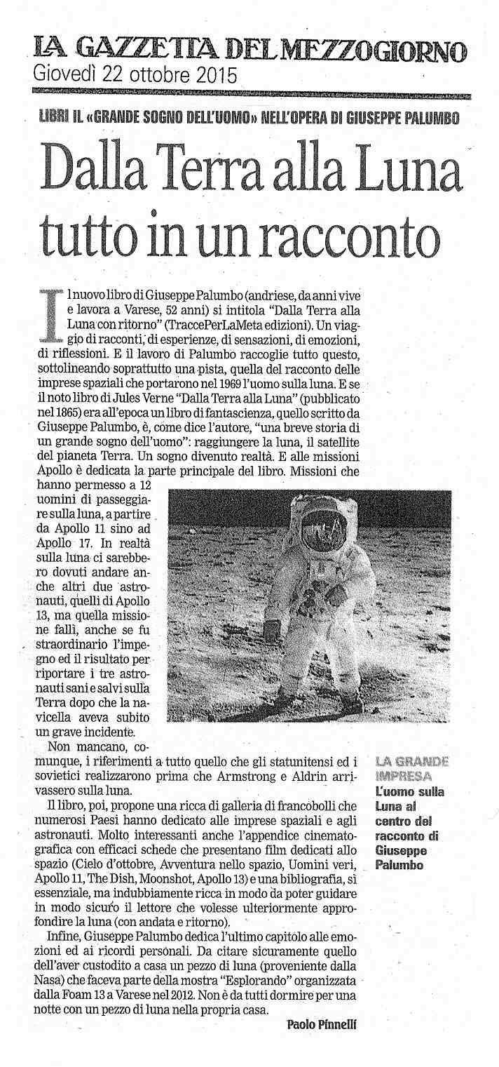 Recensione su La Gazzetta del Mezzogiorno – 22 ottobre 2015 – Dalla Terra alla Luna con ritorno di Giuseppe Palumbo
