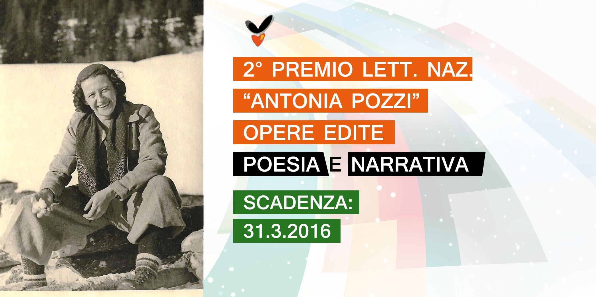 """Scadenza 31.3.2016 – II Premio Letterario Nazionale """"Antonia Pozzi"""" per Libri Editi di Poesia e Narrativa"""